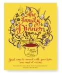 The Family Dinner Cookbook